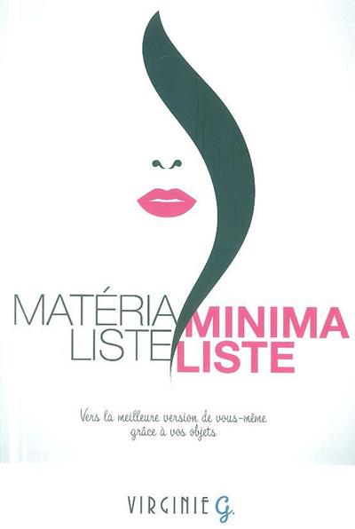 Matérialiste-minimaliste (Vírginie G.)