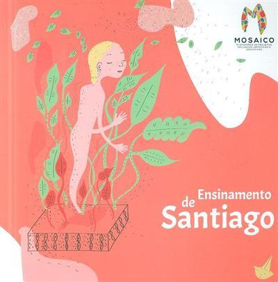 Ensinamento de Santiago (Ana Caridade)