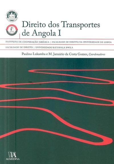 Direito dos transportes de Angola (coord. M. Januário da Costa Gomes, Paulino Lukamba  )