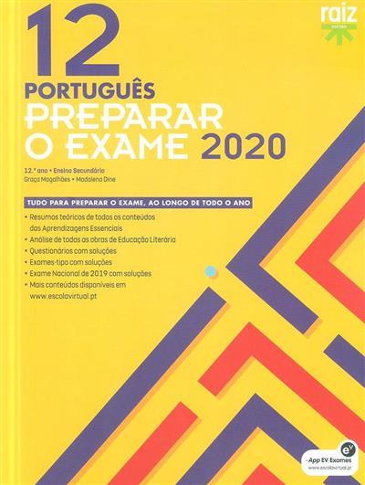 Preparar o exame, 2020 (Graça Magalhães, Madalena Dine)