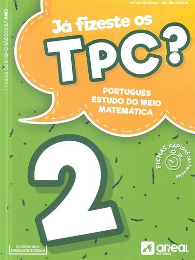 Já fizeste os TPC? 2 (Fernanda Neves, Sandra Gaspar)