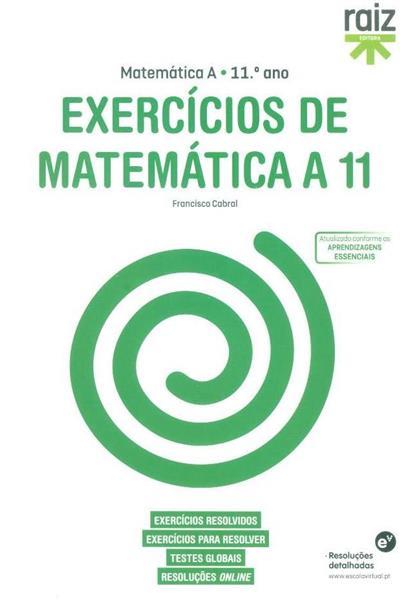 Exercícios de matemática A 11 (Francisco Cabral)