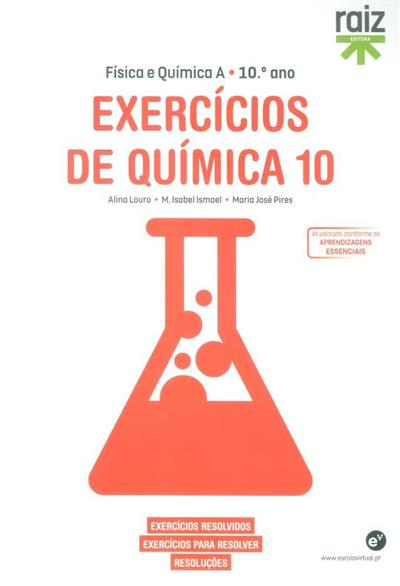 Exercícios de química 10 (Alina Louro, M. Isabel Ismael, Maria José Pires)