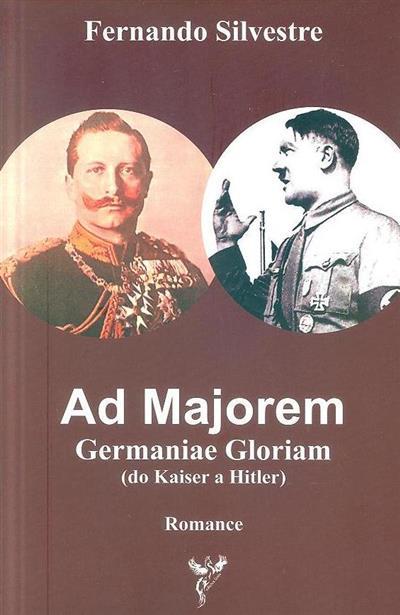 AD Majorem Germaniae Gloriam (Fernando Silvestre)