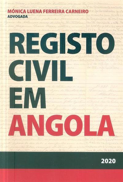 O registo civil em Angola (Mónica Luena Ferreira Carneiro)