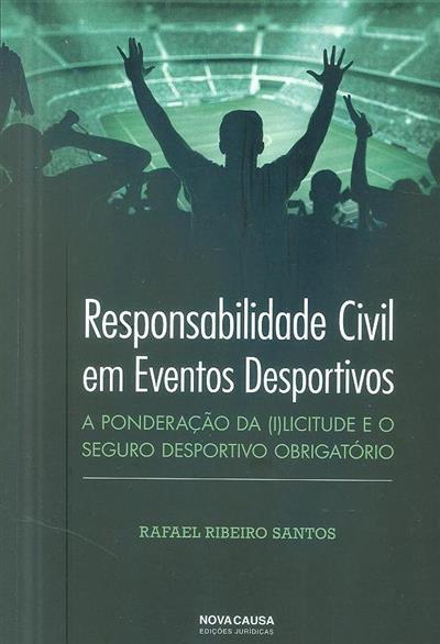 Responsabilidade civil em eventos desportivos (Rafael Ribeiro Santos)