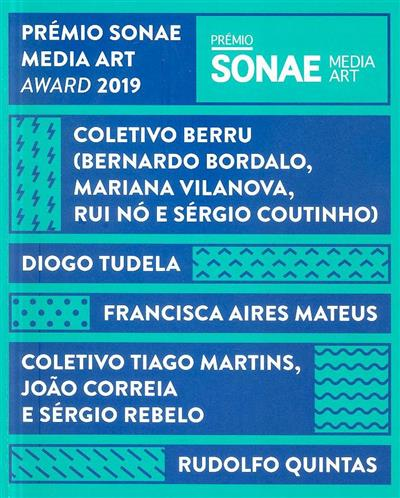 Prémio Sonae, Media Art, Award 2019 (textos Sérgio Mah... [et al.])