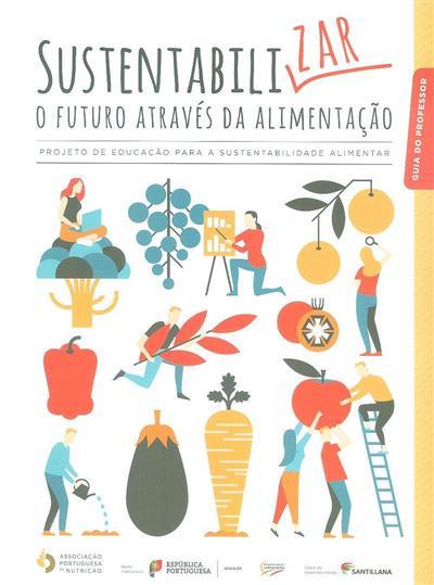 Sustentabilizar o futuro através da alimentação (Helena Real)