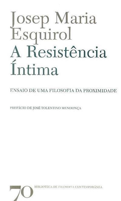 A resistência íntima (Josep Maria Esquirol)