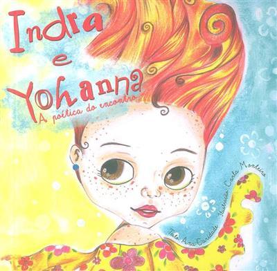 Indra e Yohanna (Ana Caridade)