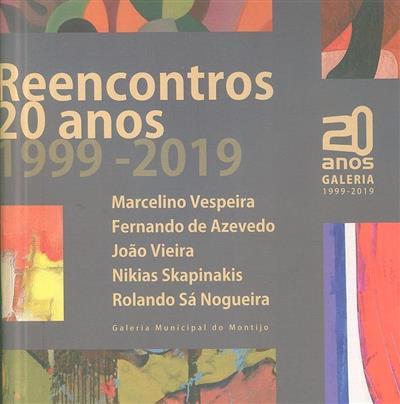 Reencontros 20 anos, 1999-2019 (Câmara Municipal do Montijo)