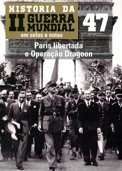 Paris libertada e operação Dragoon (David Moreu)