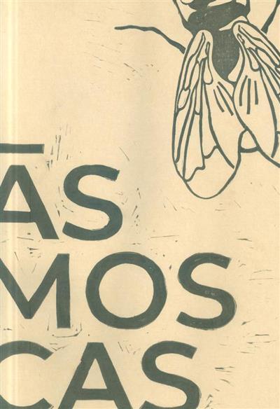 Às moscas (Alunos da unidade curricular de Reprografia 2019-2020 da Universidade de Aveiro)