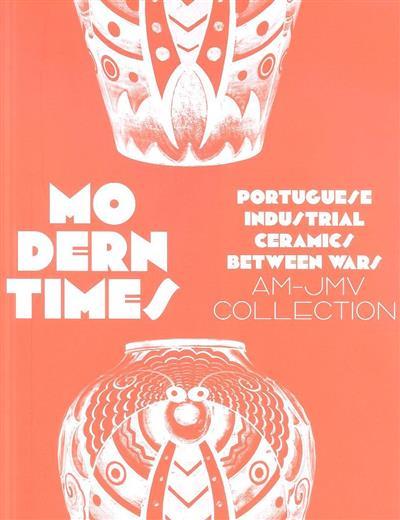 Modern times (coord. Maria Antónia Pinto de Matos)