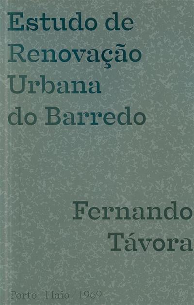 Estudo de renovação Urbana do Barredo (Fernando Távora)