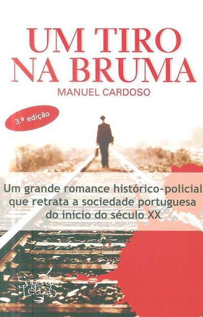 Um tiro na Bruma (Manuel Cardoso)