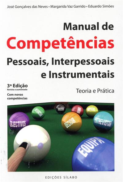 Manual de competências pessoais, interpessoais e instrumentais (José Neves, Margarida Vaz Garrido, Eduardo Simões)