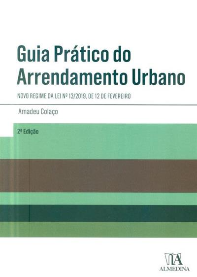 Guia prático do arrendamento urbano (Amadeu Colaço)