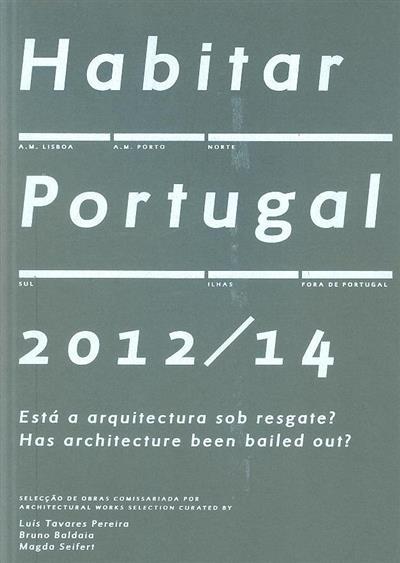 Habitar Portugal 2012-14 (coord. José Manuel Pedreirinho)