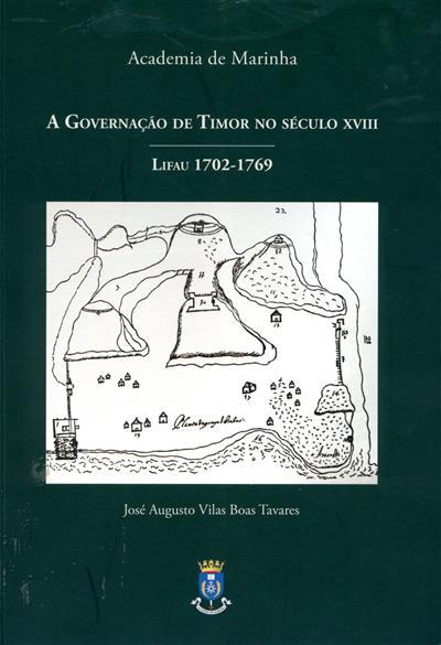 A governação de Timor no século XVIII (José Augusto Vilas Boas Tavares)