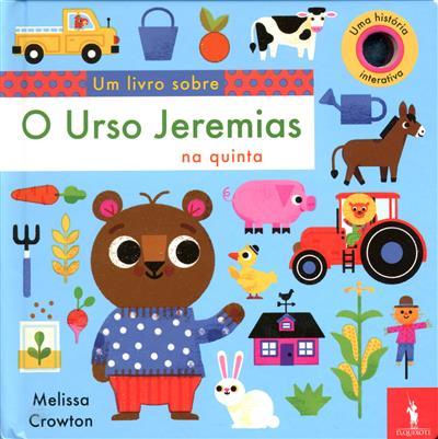 O urso Jeremias na quinta (il. Melissa Crowton)