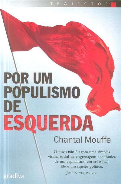 Por um populismo de esquerda (Chantal Mouffe)