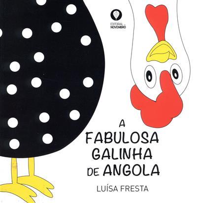 A fabulosa galinha de Angola (Luísa Fresta)