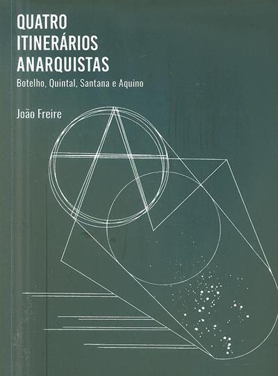 Quatro itnerários anarquistas (João Freire)