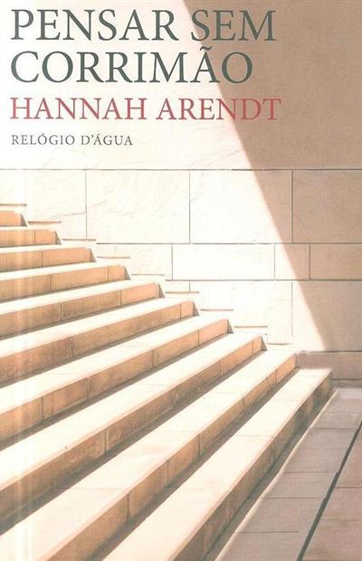 Pensar sem corrimão (Hannah Arendt)