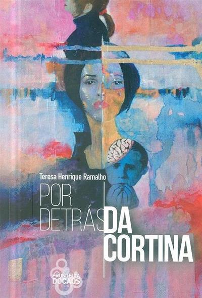 Por detrás da cortina (Teresa Henrique Ramalho)