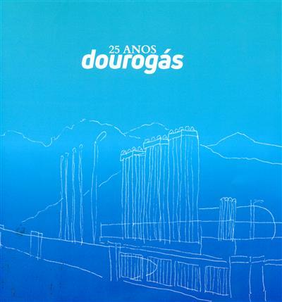 Dourogás (textos Augusto Macedo, Eduarda Freitas)