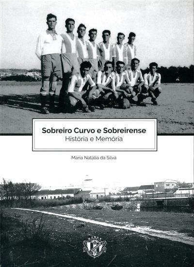 Sobreiro Curvo e Sobreirense (Maria Natália da Silva)