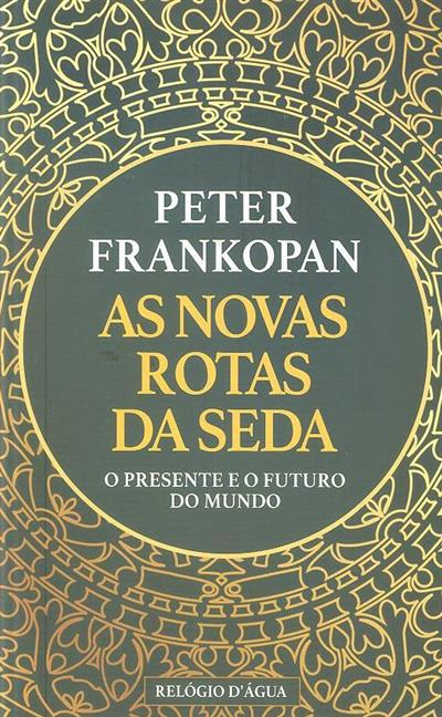 As novas rotas da seda