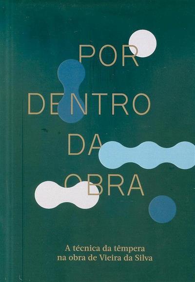 Por dentro da obra (coord. Agnès Le Gac)