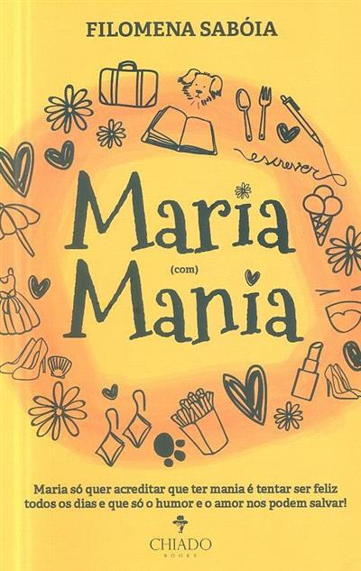 Maria (com) mania (Filomena Sabóia)
