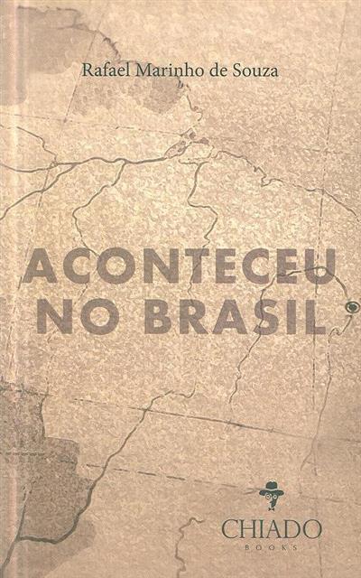 Aconteceu no Brasil (Rafael Marinho de Souza)