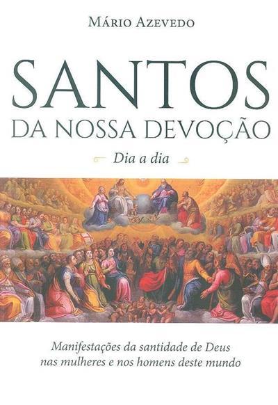 Santos da nossa devoção (Mário Azevedo)