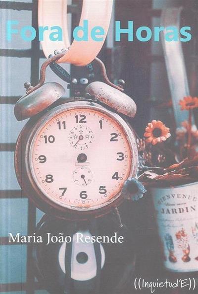 Fora de horas (Maria João Resende)