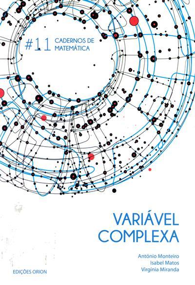 Variável complexa (António Monteiro, Isabel Matos, Virgínia Miranda)