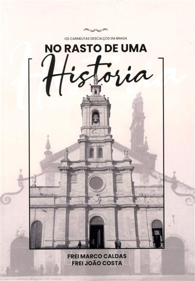 No rasto de uma história (Marco Caldas, João Costa)