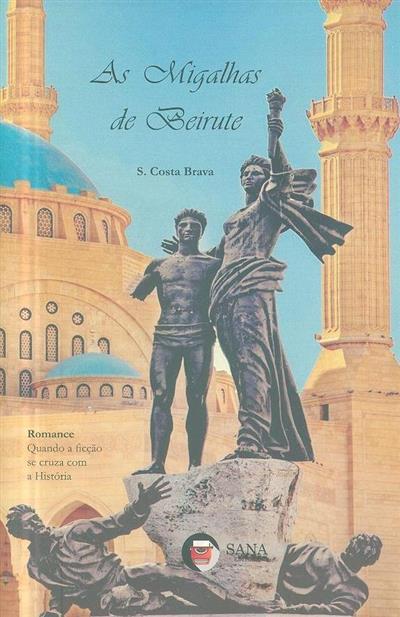 As migalhas de Beirute (S. Costa Brava)