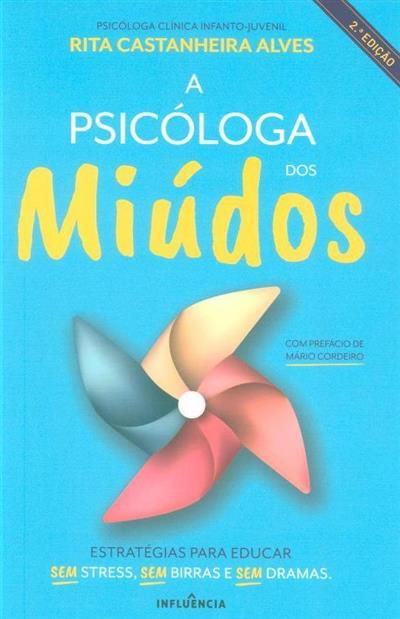 A psicóloga dos miúdos (Rita Castanheira Alves)