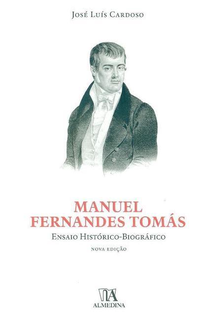 Manuel Fernandes Tomás (José Luís Cardoso)
