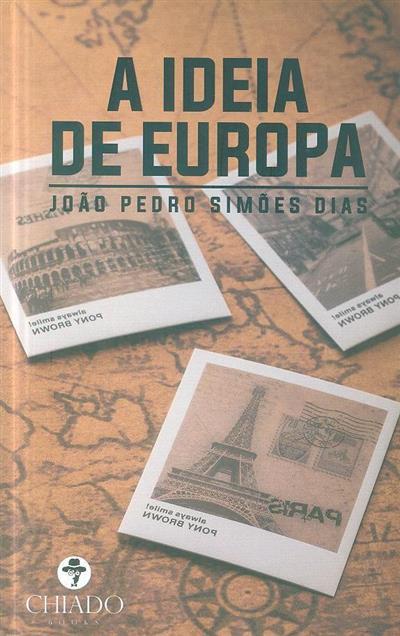 A ideia de Europa (João Pedro Simões Dias)