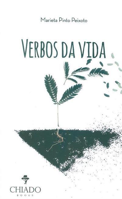 Verbos da vida (Marieta Pinto Peixoto)