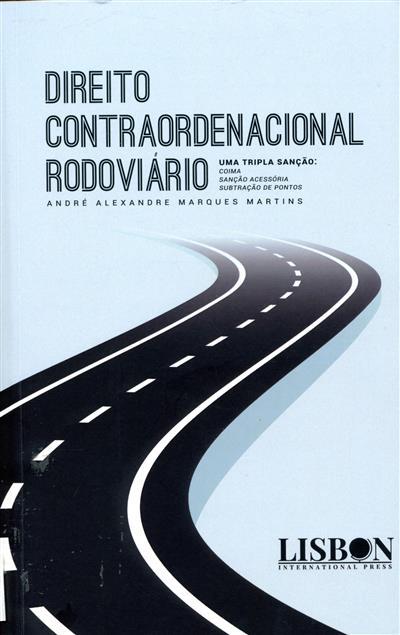 Direito contraordenacional rodoviário (André Alexandre Marques Martins)