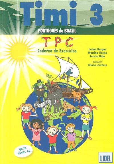 Timi 3 (Isabel Borges, Martina Tirone, Teresa Gôja)