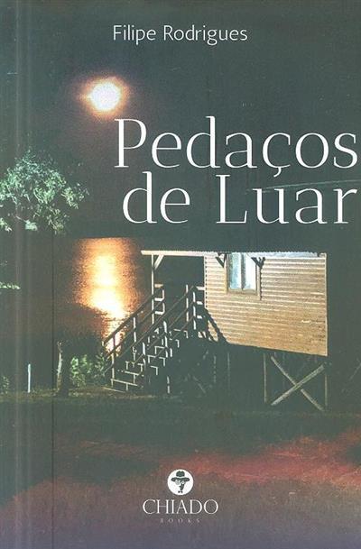 Pedaços de luar (Filipe Rodrigues)