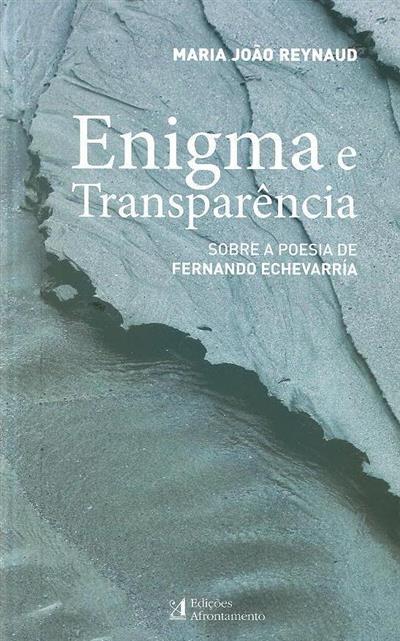 Enigma e transparência (Maria João Reynaud)