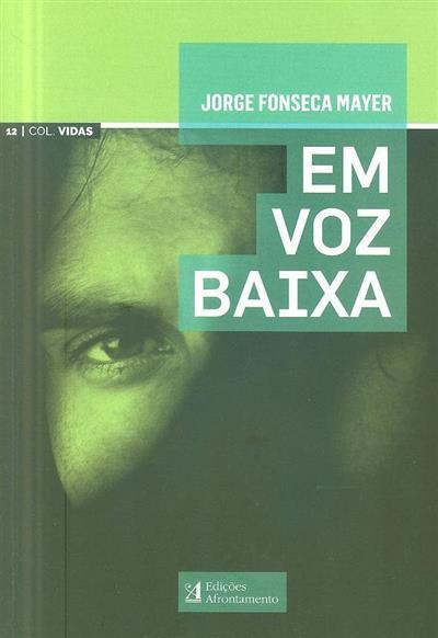 Em voz baixa (Jorge Fonseca Mayer)